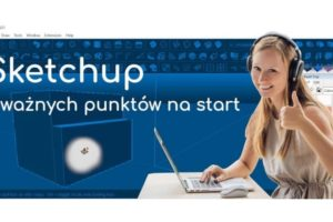 Sketchup podstawy czyli o czym pamiętać – baner 870x445_sp